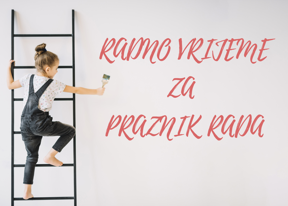 Radno vrijeme igraonica na Praznik rada 2019. godine
